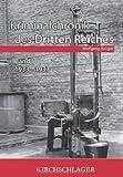 Kriminalchronik des dritten Reiches Bd.1: 1933-1937
