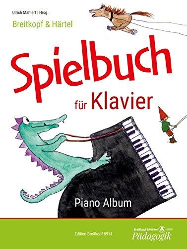Breitkopf & Härtel Spielbuch für Klavier. Eine Repertoiresammlung zwei- und vierhändiger Stücke von sehr leicht bis mittelschwer (EB 8914)