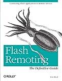 Tom Muck: Flash Remoting