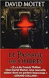 Le passage des ombres | Moitet, David (1977-....). Auteur
