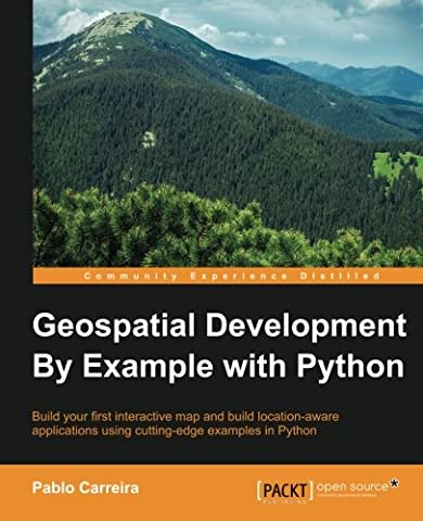 Geospatial Development By Example with