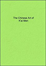The Chinese Art of K'ai Men (Chinese Kai Men Yoga)