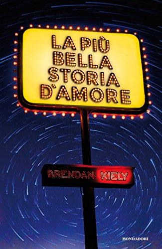 La più bella storia d'amore di [Kiely, Brendan]