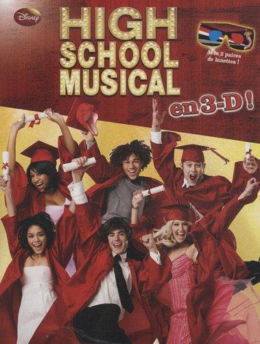 High school musical en 3-D!
