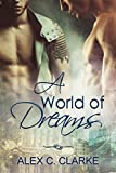 A World of Dreams (English Edition)