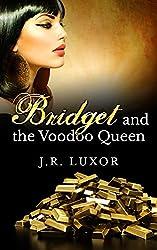 Bridget and the Voodoo Queen (Bridget Series Book 1)