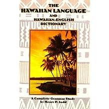 Hawaiian Language: A Complete Grammar with a Hawaiian-English Dictionary