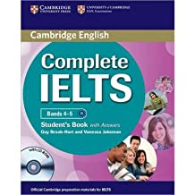 Complete Ielts Bands 4-5 Student's Pack (Student's Book with Answers and Class Audio CDs (2)) [With CDROM] COMPLETE IELTS BANDS 4-5 STUDENT'S PACK (STUDENT'S BOOK WITH ANSWERS AND CLASS AUDIO CDS (2)) [WITH CDROM] BY Brook-Hart, Guy( Author ) on Mar-26-2012 Hardcover
