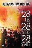 #7: 28 Jobs 28 Weeks 28 States
