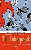 Till Eulenspiegel: Arena Kinderbuch-Klassiker. Mit einem Vorwort von Moritz Netenjakob