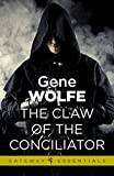 The Claw Of The Conciliator: Urth: Book of the New Sun Book 2