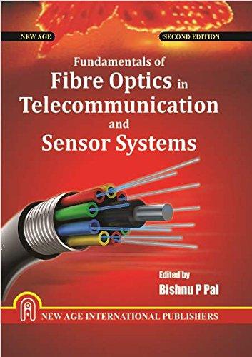 Fundamentals of Fibre Optics in Telecommunication and Sensor Systems