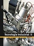 Tecnología industrial, 2 Bachillerato - 9788423695386