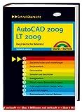 AutoCAD 2009 LT 2009: Die praktische Referenz (Schnellübersichten)