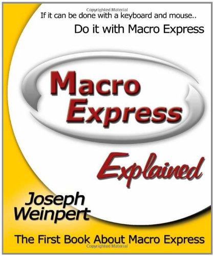Macro Express Explained por Joseph Weinpert
