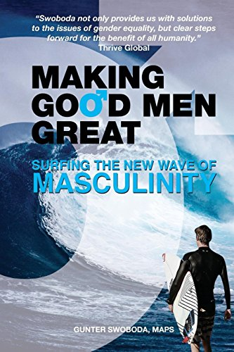 Making Good Men Great: Surfing the New Wave of Masculinity