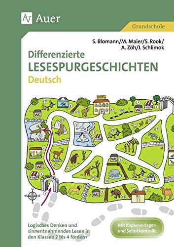 Differenzierte Lesespurgeschichten Deutsch: Logisches Denken und sinnentnehmendes Lesen in den Klassen 2 bis 4 fördern (Lesespurgeschichten Grundschule)