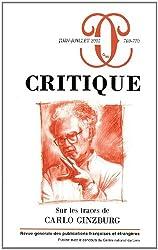 Critique, N° 769-770, Juin-Jui : Sur les traces de Carlo Ginzburg