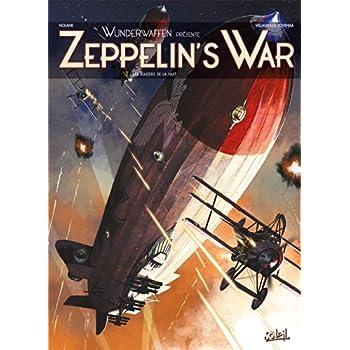 Zeppelin's War T1 - Les Raiders de la nuit