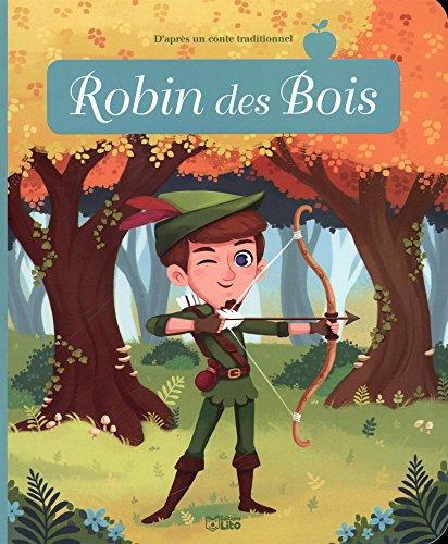 Minicontes classiques: Robin des bois - Dès 3 ans par Anne Jonas