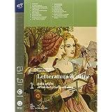 Letteratura & oltre. Con guida all'esame. Con antologia della Divina Commedia. Con espansione online. Per le Scuole superiori: 1