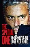 The Special One: The Secret World of Jose Mourinho