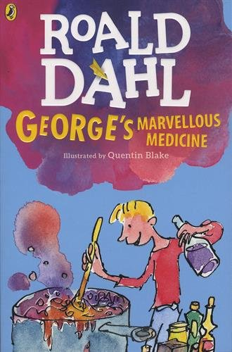 George's Marvellous Medicine (Dahl Fiction)