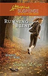Running Blind (Love Inspired Suspense) by Shirlee McCoy (2010-11-09)
