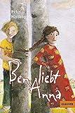 Ben liebt Anna: Roman für Kinder (Gulliver)