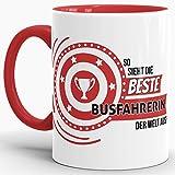 Berufe-TasseSo Sieht die Beste Busfahrerin aus Innen & Henkel Rot/Job/Tasse mit Spruch/Kollegin/Arbeit/Fun/Mug/Cup/Geschenk/Beste Qualität - 25 Jahre Erfahrung