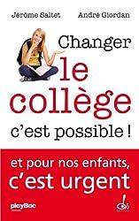 Changer le collège c'est possible !