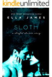 Sloth: A Sinful Secrets Romance (English Edition)