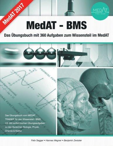MedAT BMS - Das Übungsbuch mit 360 Aufgaben zum Wissensteil im MedAT