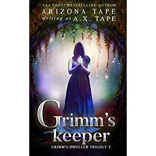 Grimm's Keeper (Grimm's Dweller Series Book 3) (English Edition)