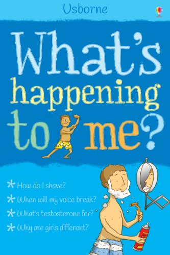 What's Happening to Me? (Boys): For tablet devices (What's Happening?) (English Edition)