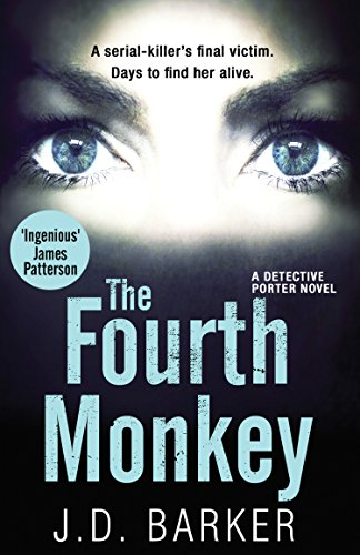 The Fourth Monkey: A twisted thriller you wont be able to put down