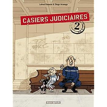 Casiers Judiciaires - tome 2 - Casiers Judiciaires T2