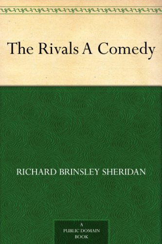 The Rivals A Comedy (English Edition)