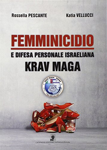 Femminicidio e difesa personale israeliana Krav Maga