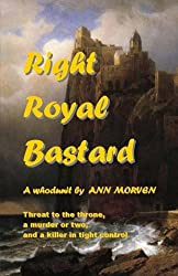 Right Royal Bastard: Chills and chuckles