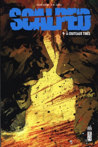 Scalped tome 9