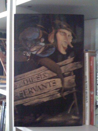 The Six Servants by Jacob Ludwig Carl Grimm (1996-04-01)