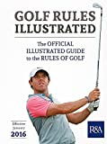 Golf Rules Illustrated: 2016–2017 (Royal & Ancient)