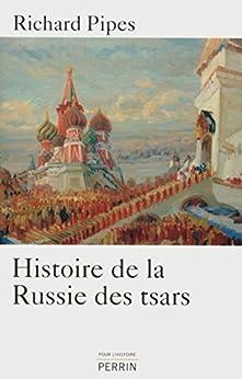 Histoire de la Russie des tsars par [PIPES, Richard]