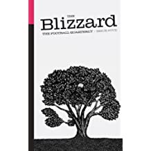 The Blizzard - The Football Quarterly: Issue Five (English Edition)