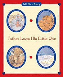Father Loves His Little One (Tell Me a Story) by Carol Ottolenghi (2006-08-15)