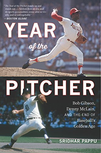 The Year of the Pitcher: Bob Gibson, Denny McLain, and the End of Baseball's Golden Age (Dodgers Pitcher)