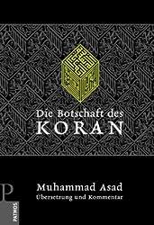 Die Botschaft des Koran: Übersetzung und Kommentar