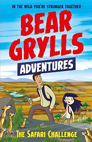 A Bear Grylls Adventure 8. The Safari Challenge por Vv.Aa