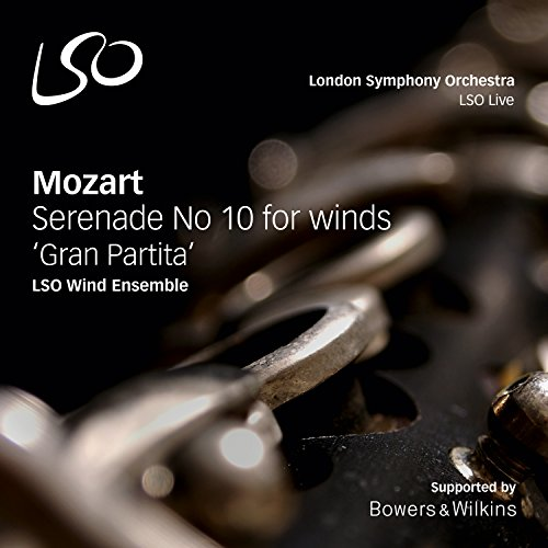 Mozart: Gran Partita; Serenade No. 10 for winds K361